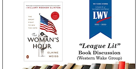League Lit - The Woman's Hour: The Great Fight to Win the Vote tickets