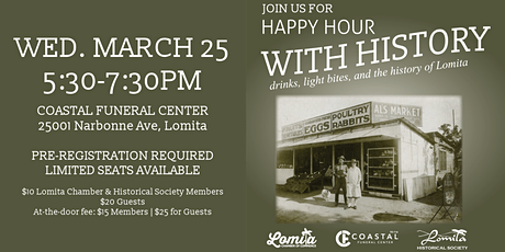 Happy Hour with History [Lomita Chamber] tickets