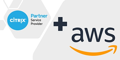 Accelerate your Managed Service Practice with AWS & Citrix tickets