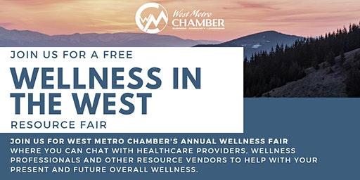 Wellness in the West - FREE Resource Fair