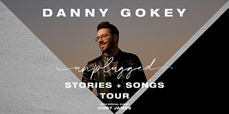 Danny Gokey - Unplugged : Stories & Songs Tour tickets