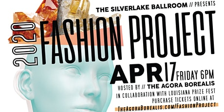 the Silver Lake Ballroom Presents Fashion Project 2020 tickets