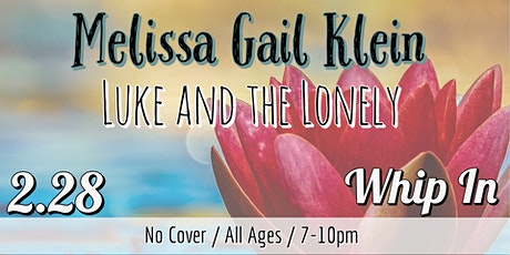 Melissa Gail Klein + Luke and the Lonely tickets