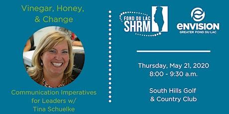 Vinegar, Honey, & Change: Communication Imperatives for Leaders tickets