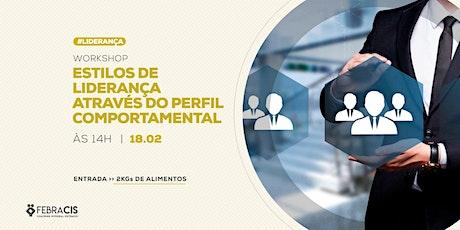[Bahia] Workshop Gratuito - Estilos de Liderança Através do Perfil Comportamental | 18 de Fevereiro ingressos