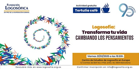 """Tertulia café: """"TRANSFORMA TU VIDA CAMBIANDO LOS PENSAMIENTOS"""" entradas"""