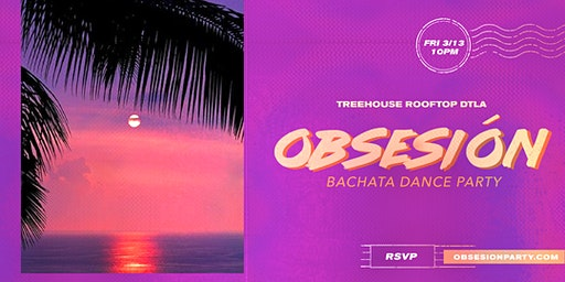 Obsesión Party (Bachata Dance Party)