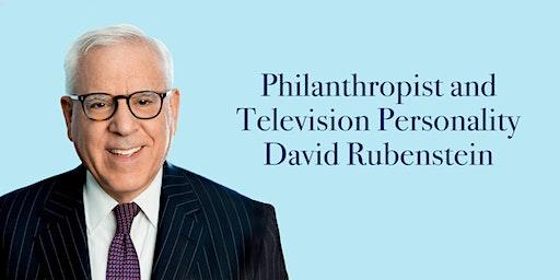 Philanthropist and Television Personality David Rubenstein