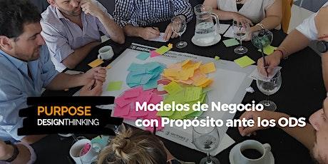Purpose Design Thinking. Diseño de modelos de negocios con propósito entradas
