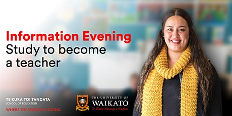 TeachInfo Night 2020 - Teaching qualifications at the University of Waikato tickets