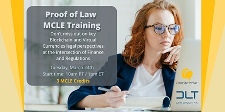 """Proof of Law: Cryptocurrencies & Blockchain """"Live"""" MCLE Training (24MAR20) tickets"""