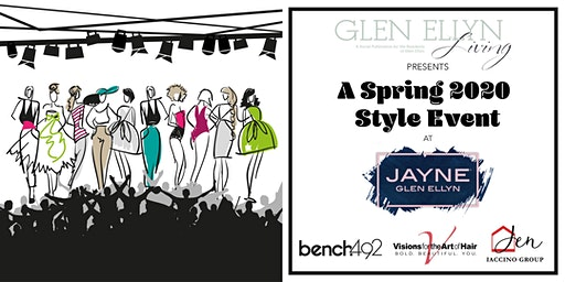 Glen Ellyn Living Presents:  A Spring 2020 Style Event