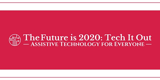 The Future is 2020: Tech it out
