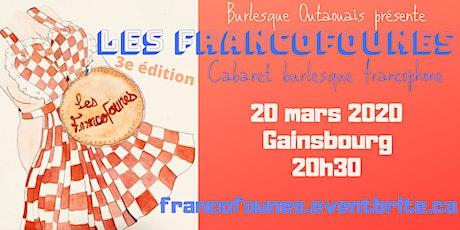 Les Francofounes 2020 ! Burlesque francophone au Gainsbourg billets