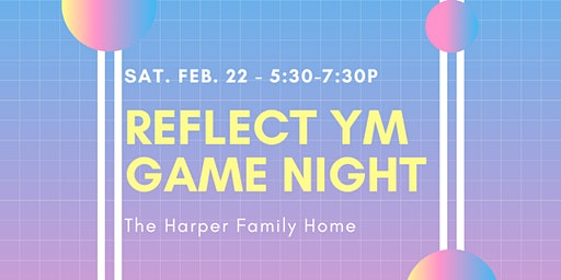 Reflect YM Game Night