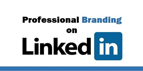 Professional Branding Workshop: The Power of LinkedIn  tickets