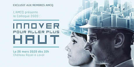 Colloque 2020 AMCQ - Innover pour aller plus haut tickets