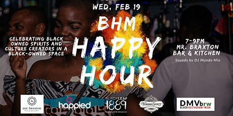 BHM Happy Hour - Celebrating black owned spirits, culture creators & spaces tickets