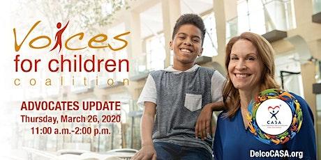 Voices for Children: Advocates Update tickets