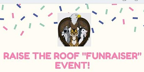 """Raise the Roof """"FunRaiser"""" for Wild at Heart Rescue tickets"""