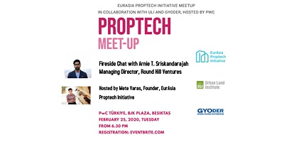 EurAsia Proptech Initiative Meet-Up Co-organized w