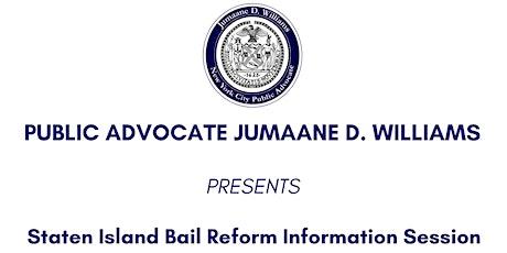 Staten Island Bail Reform Information Session tickets