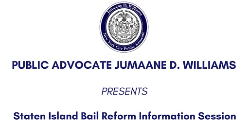 Staten Island Bail Reform Information Session