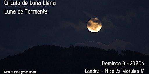 Círculo de Luna Llena - Luna de Tormenta
