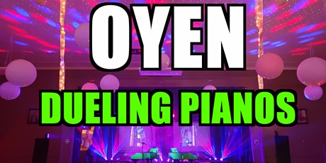 Oyen Dueling Pianos Extreme- Burn 'N' Mahn Audience Request Show tickets