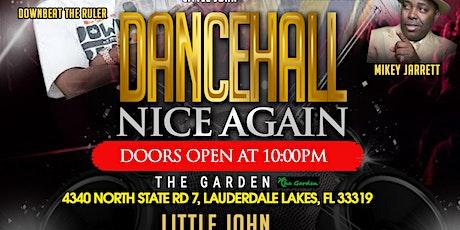 SATURDAY NIGHT LIVE - DANCEHALL NICE AGAIN tickets