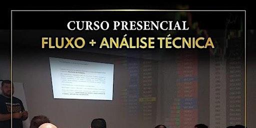 Workshop para Traders - Curso Presencial Análise de Fluxo + Análise Técnica