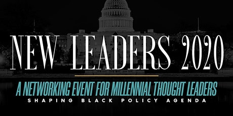New Leaders 2020: A Networking Event for Millennial Thought Leaders tickets
