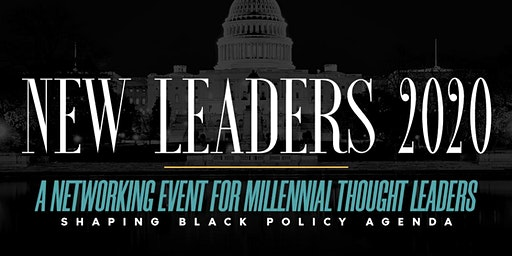 New Leaders 2020: A Networking Event for Millennial Thought Leaders
