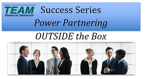 Success Series  Power Partnering OUTSIDE The Box