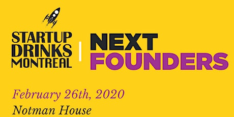 Startup Drinks Montreal in Collaboration with Next Founders tickets