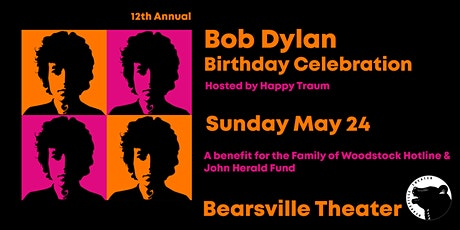 12th Annual Bob Dylan Birthday Celebration tickets