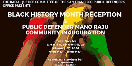 SF Public Defender Black History Month Reception & Mano Raju's Inauguration tickets