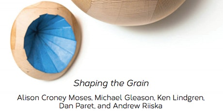 """""""Shaping the Grain"""" Reception tickets"""