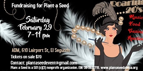 Plant A Seed's Roaring 20s Casino Night! tickets