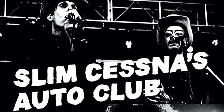 Slim Cessna's Auto Club & The BellRays tickets