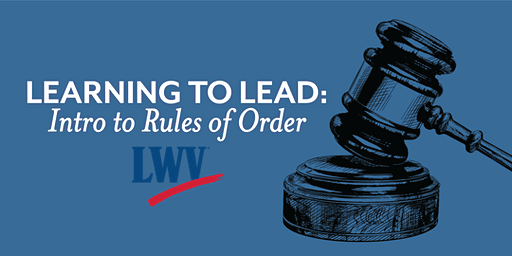 Learning to Lead: Intro to Rules of Order