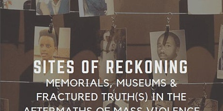 Site of Reckoning Symposium: Day 1 tickets