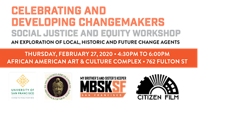Celebrating and Developing Changemakers Social Justice and Equity Workshop tickets
