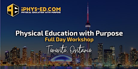 Physical Education with Purpose Workshop - Toronto, ON tickets