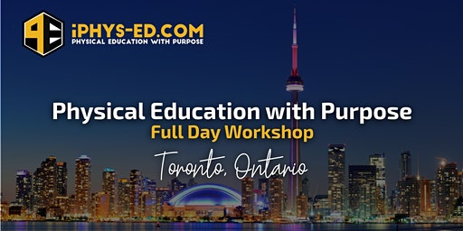 Physical Education with Purpose Workshop - Toronto, ON
