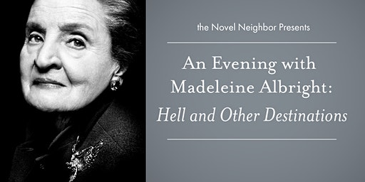 An Evening with Madeleine Albright: Hell and Other Destinations