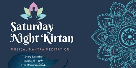 Saturday Night Kirtan - Musical Mantra Meditation tickets