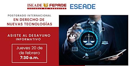 Desayuno: Postgrado Internacional en Derecho de Nuevas Tecnologías boletos