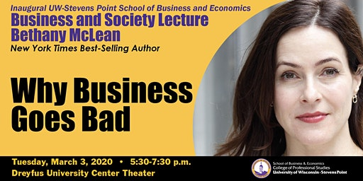 UW-Stevens Point Business and Society Lecture: Bethany McLean, Business Author/Journalist