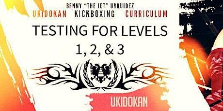 "Testing for Ukidokan Kickboxing Levels 1, 2, & 3 with Sensei Benny ""The Jet"" Urquidez tickets"